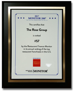 The Rose Group is the 57th largest restaurant franchise company in the United States