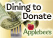 Dining to  Donate - Have a fundraising event at Applebee's!